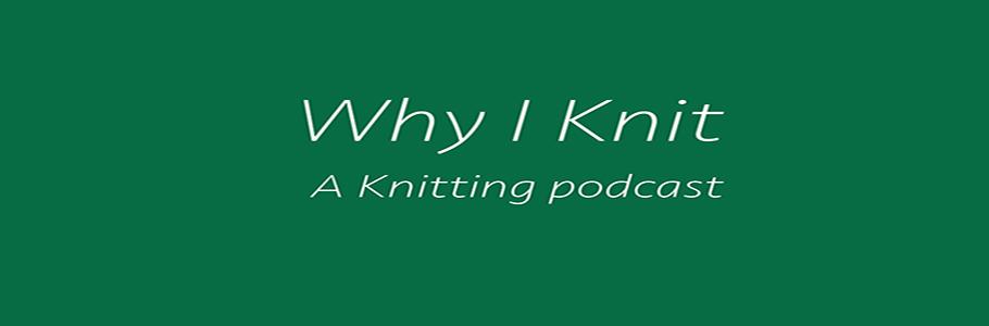 Why I Knit