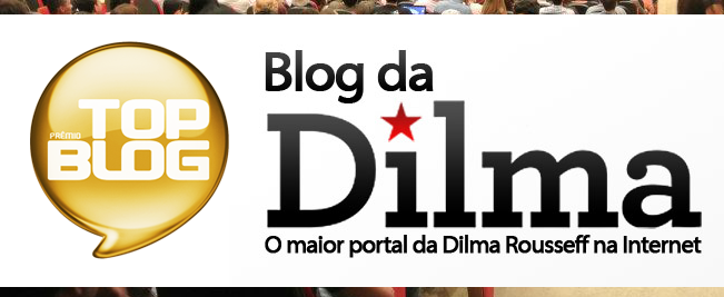 Vote no Blog da Dilma - 2ª Etapa