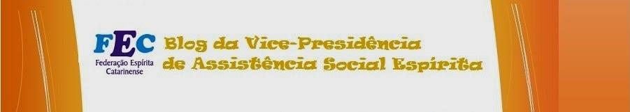 Blog da Vice Presidência de Assistência Social Espirita