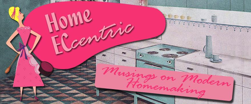 Home ECcentric