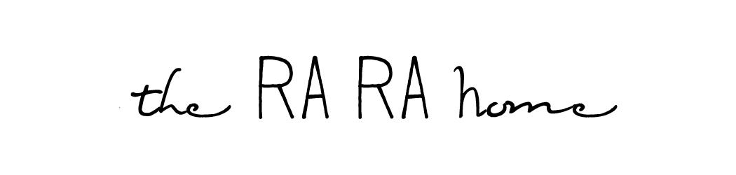the RA RA Home