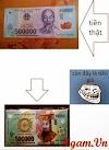 Mẹo nhỏ phân biệt tiền 500k thật giả =))