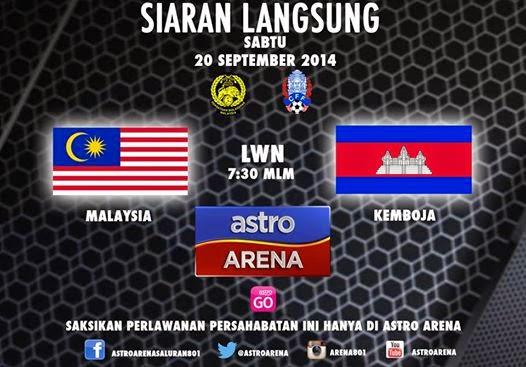 siaran langsung Malaysia vs kemboja 20 september 2014