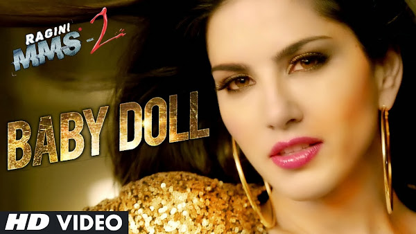Baby Doll - Ragini MMS 2 (2014) Full Music Video Song Free Download And Watch Online at worldfree4u.com