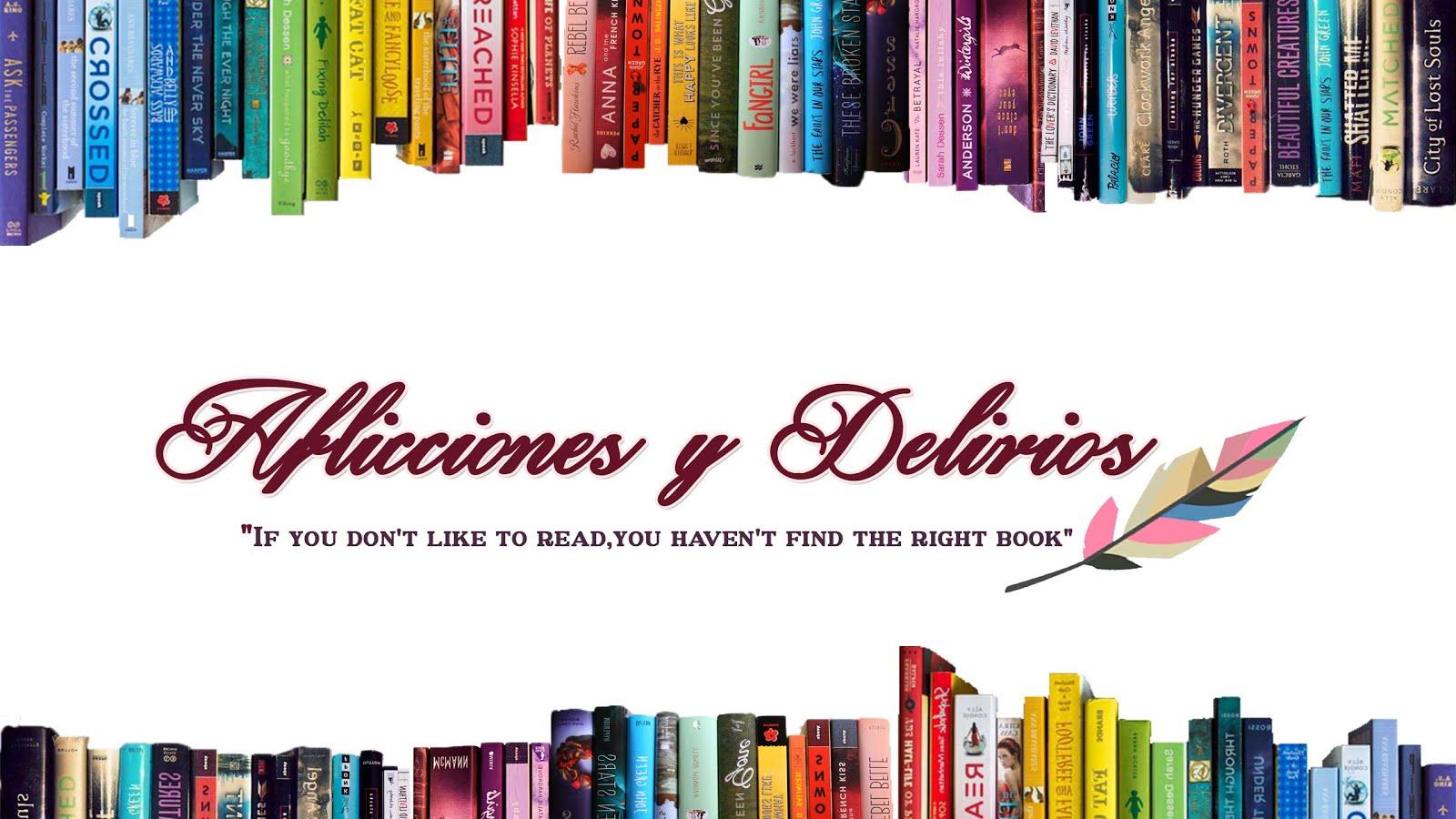 Aflicciones y Delirios