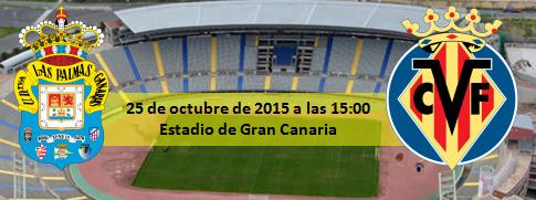Previa UD Las Palmas - Villarreal CF en el Estadio de Gran Canaria