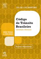 Código de Trânsito Brasileiro – Comentado e Remissivo - Campus/Elsevier