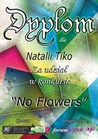 Dyplom za udział w konkursie ''No Flowers''