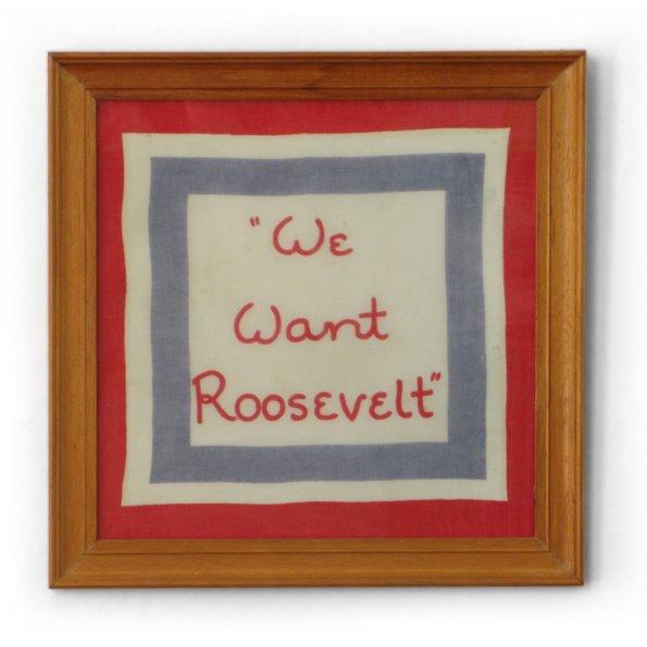 We Want Roosevelt keepsake