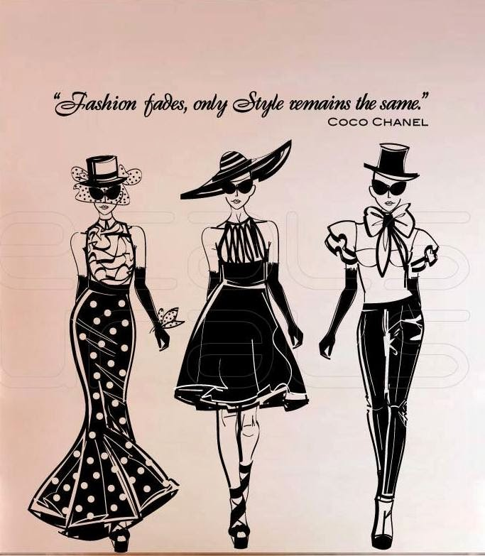 Fashion Fades Style Is Eternal Coco Chanel