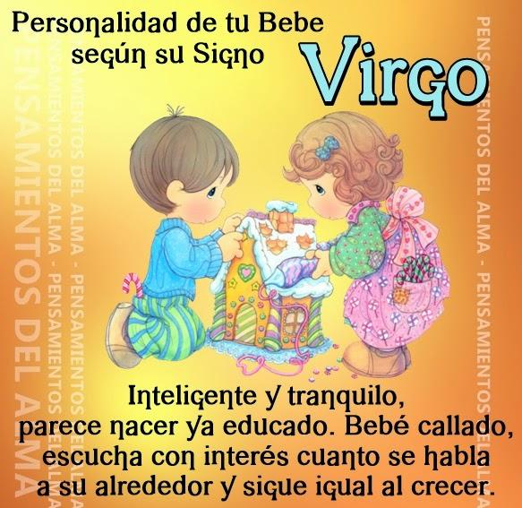 Los pequeños nacidos bajo el signo de Virgo son seres cuidadosos y tolerantes .