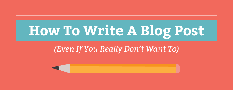 How to write a good blog posts