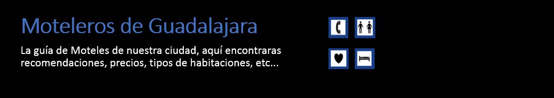 Moteleros de Guadalajara