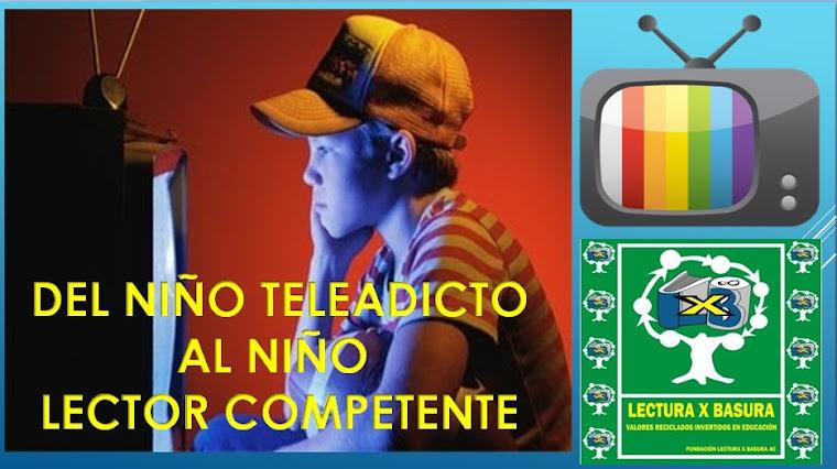 CONFERENCIA: DEL NIÑO TELEADICTO AL NIÑO LECTOR COMPETENTE