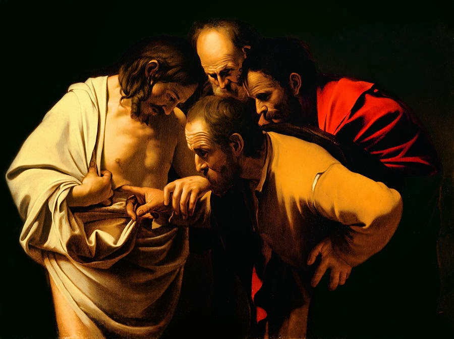 the incredulity of saint thomas The incredulity of saint thomas by caravaggio a doubting thomas is a skeptic who refuses to believe without direct personal experience—a reference to the apostle thomas , who refused to believe that the resurrected jesus had appeared to the ten other apostles , until he could see and feel the wounds received by jesus on the cross.