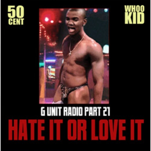 50 cent hate it or love it: