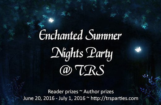 Join the Enchanted Summer Nights Party @ TRS for great prizes fun and frivolity.