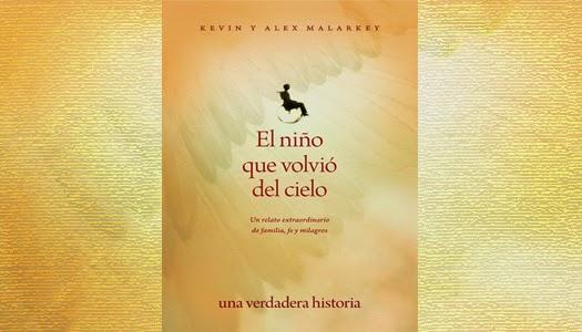 """Libro """"El niño que volvió del Cielo"""" es mentira"""
