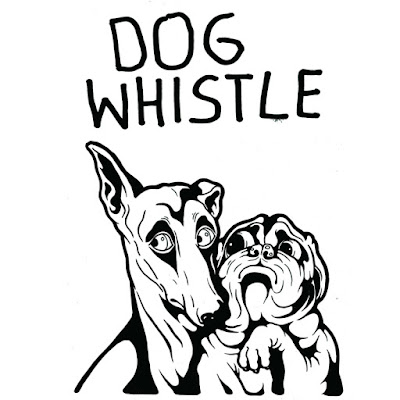 CZYNNIKI PIERWSZE: Dog Whistle - Dog Whistle
