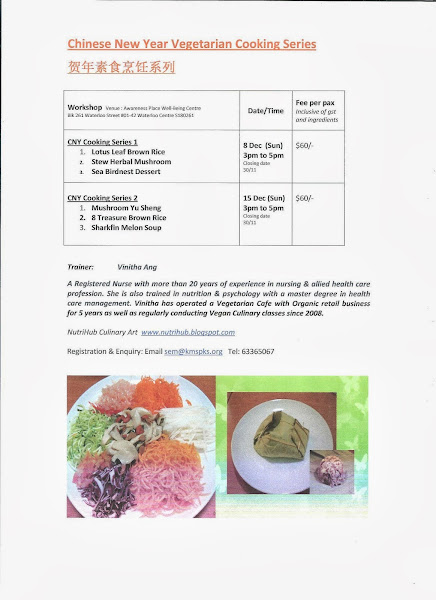 Dec 2013 - Chinese New Year Vegetarian Cuisine classes @ Awareness by Vinitha