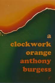 an essay on a clockwork orange by anthony burgess Burgess uses nadsat, which often represents violent actions, to brainwash the readers while readers decoding nadsat, they are trapped in vocabularies which points to their subliminal mind a clockwork orange - novel by anthony burgess.