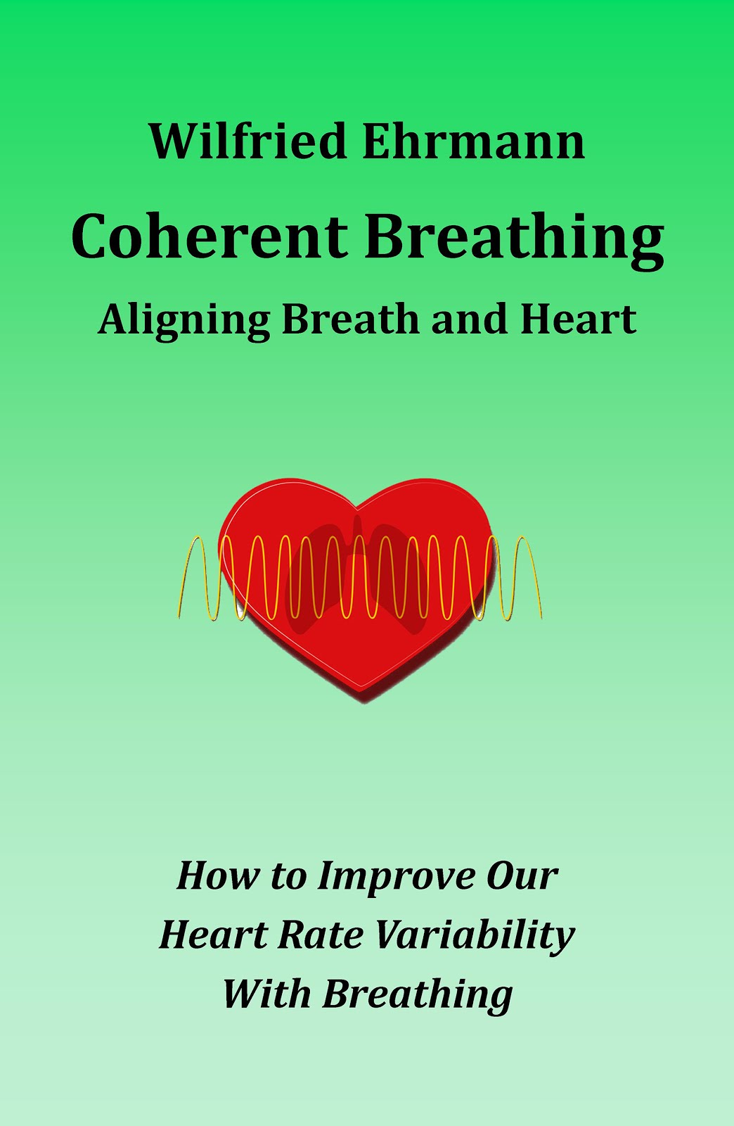 Coherent Breathing - Aligning Breath and Heart