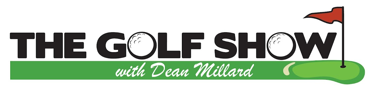 The Golf Show with Dean Millard