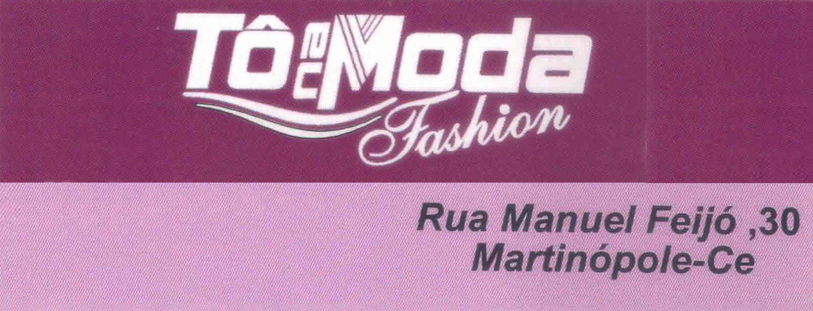 Tô Na Moda Fashion