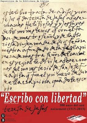 http://blocdelletres.ub.edu/2015/09/21/nova-exposicio-a-lletres-teresa-de-jesus-escribo-con-libertad/