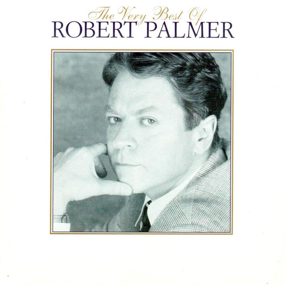 Radio Carrera Robert Palmer The Very Best Of