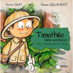 Timothée, Bébé aventurier