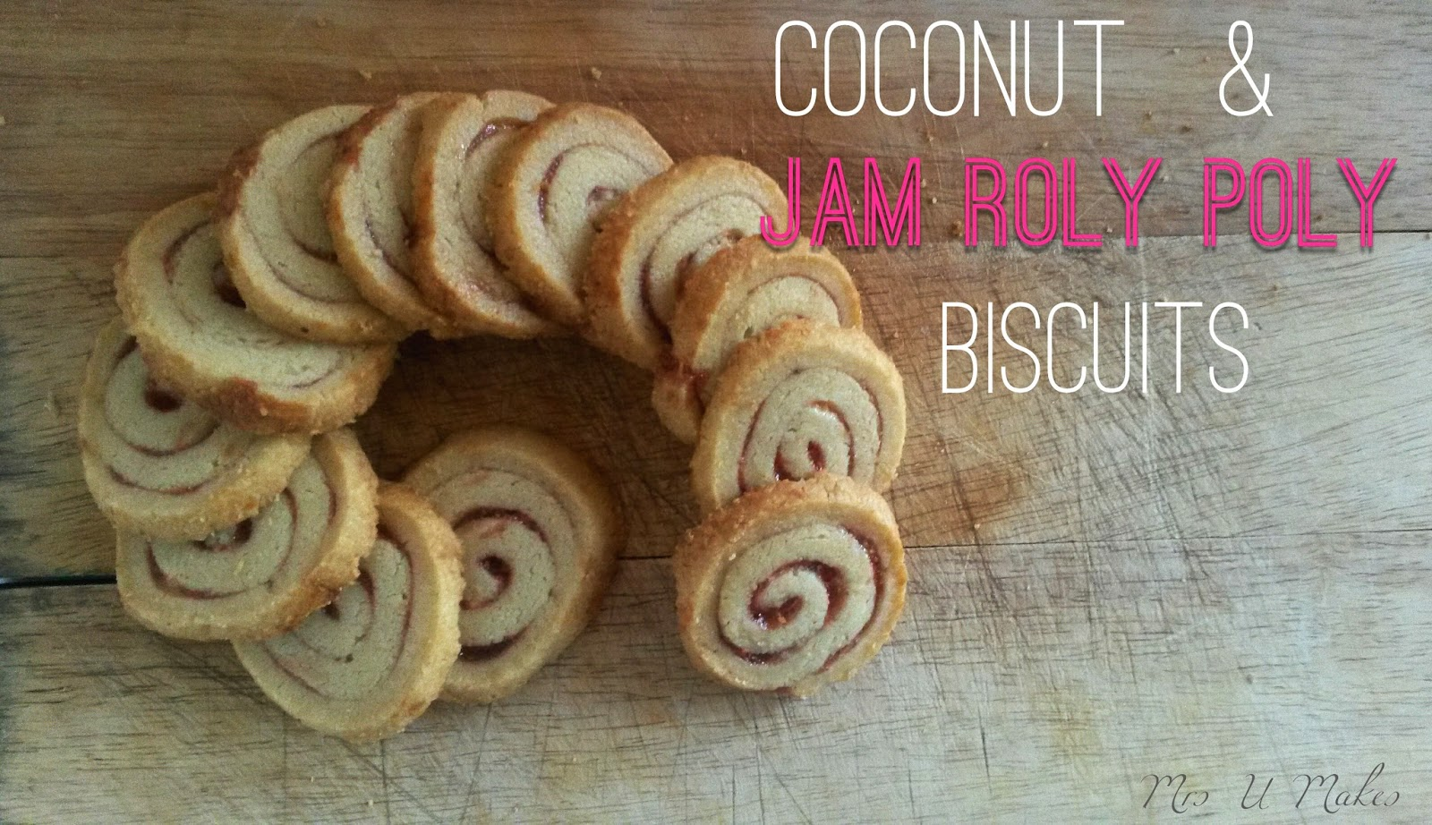 Coconut and Jam Roly Poly Biscuits by Mrs U Makes