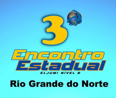 3º Encontro Estadual da JM no RIo Grande do Norte