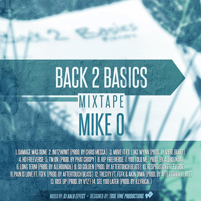 Mike O - Back 2 Basics Mixtape - promo