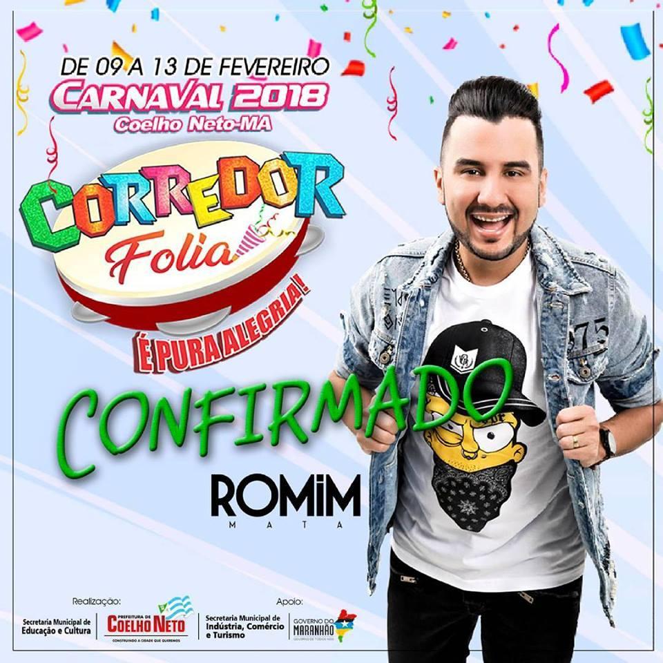 CARNAVAL DE COELHO NETO 2018, TEM ROMIM MATA