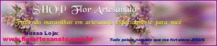 VISITE MINHA LOJA >SHOP Flor Artesanato