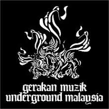 GERAKAN MUZIK UNDERGROUND MALAYSIA