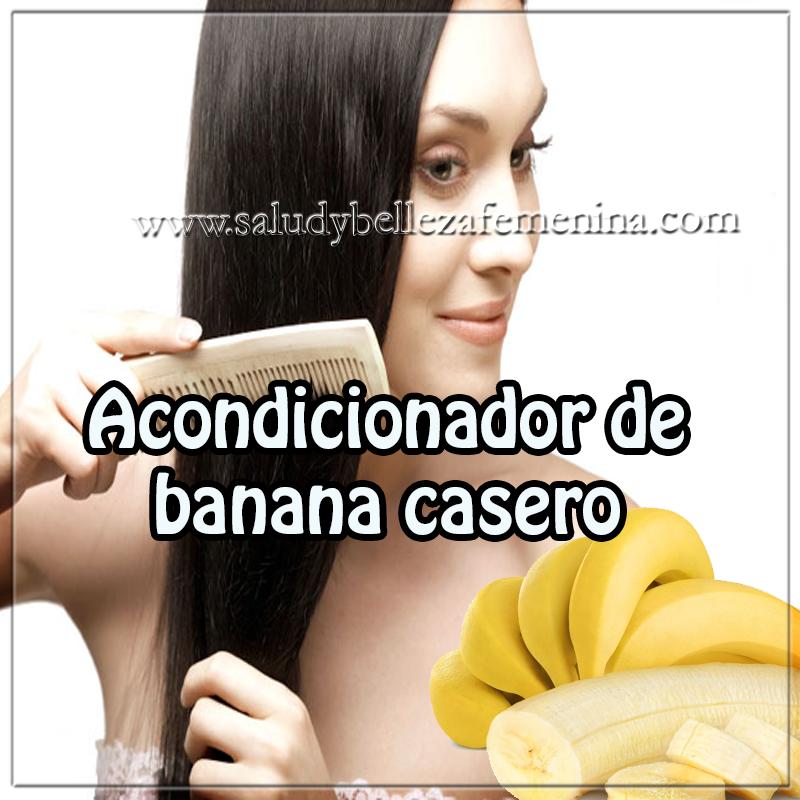 Cuidados de cabello, remedios caseros , tratamientos del cabello , receta acondicionador de banana