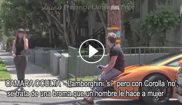 CAMARA OCULTA - Lamborghini 'Sí', con Corolla 'No' se trata de una broma que un hombre le hace a mujer