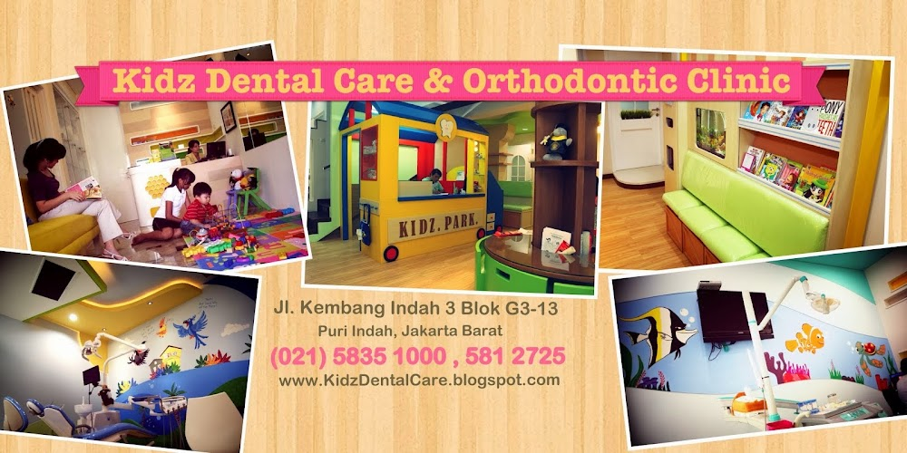 Klinik Gigi Anak dan Behel Gigi | Kidz Dental Care and Orthodontic Clinic