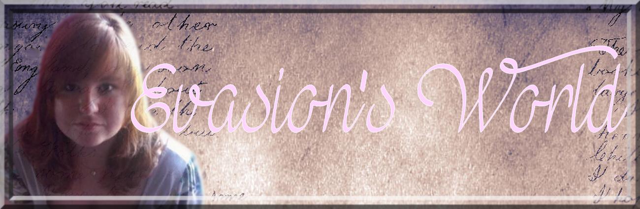 Evasion's World