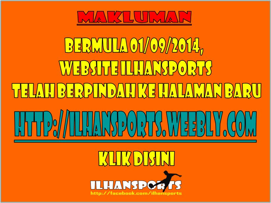 ILHANSPORTS TELAH BERPINDAH KE WEB BARU