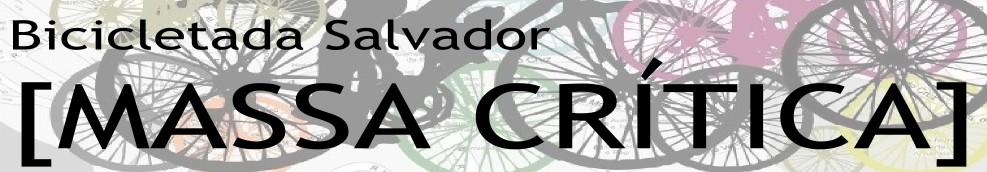 Bicicletada Salvador - Massa Crítica
