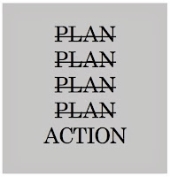 GOOD PLANS + NO ACTION = NOTHING HAPPEN  20 years old I had a lot of plans 25 years old I just keep plans be plans 30 years old My plans are plans If no action, 60 years old I am, my plans still be plans  -> JUST ACTION My friend, please like to wish I am lucky in action. Thanks