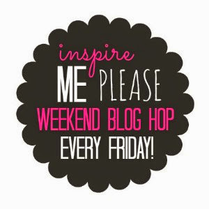 Inspire Me Please Weekend Blog Hop