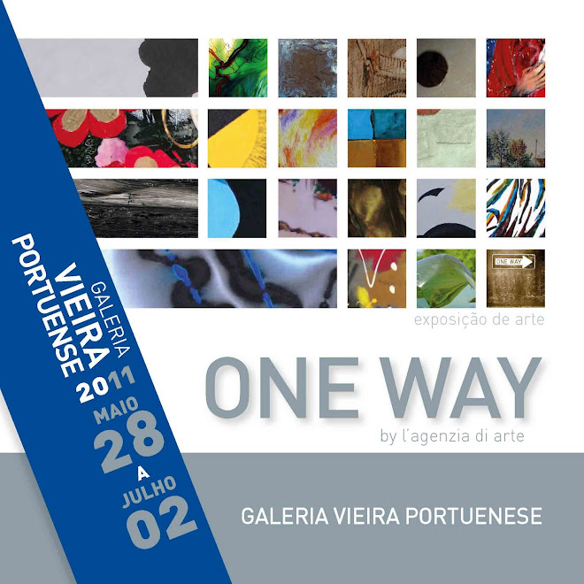ONE WAY by l'agenzia di arte - Vieira Portuense Gallery