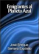 EMIGRANTES AL PLANETA AZUL