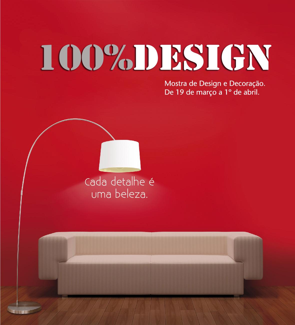 mostra 100% Design corre amiga que amanhã é o último dia #B51624 1181 1299