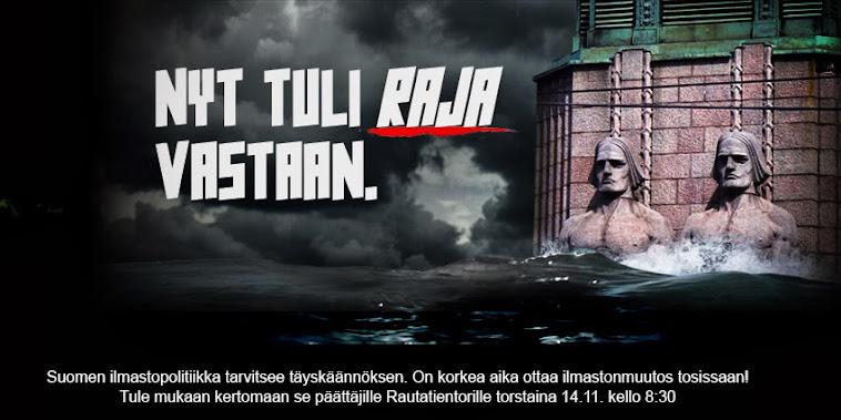 Rajalla 2013 – Suomen ilmastopolitiikka tarvitsee täyskäännöksen!