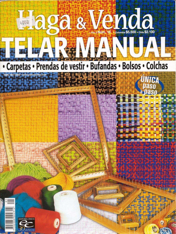 Revista  Telar Manual 18   Con El Paso A Paso